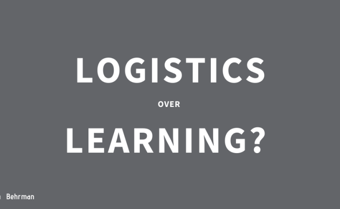 Logistics over learning?